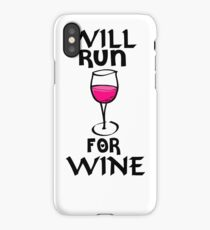 Funny Wine Shirt - Will Run for Wine iPhone Case/Skin