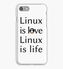 Linux is love Linux is Life iPhone Case/Skin