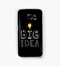 BIG IDEA Samsung Galaxy Case/Skin
