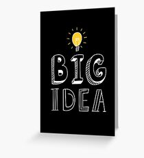 BIG IDEA Greeting Card