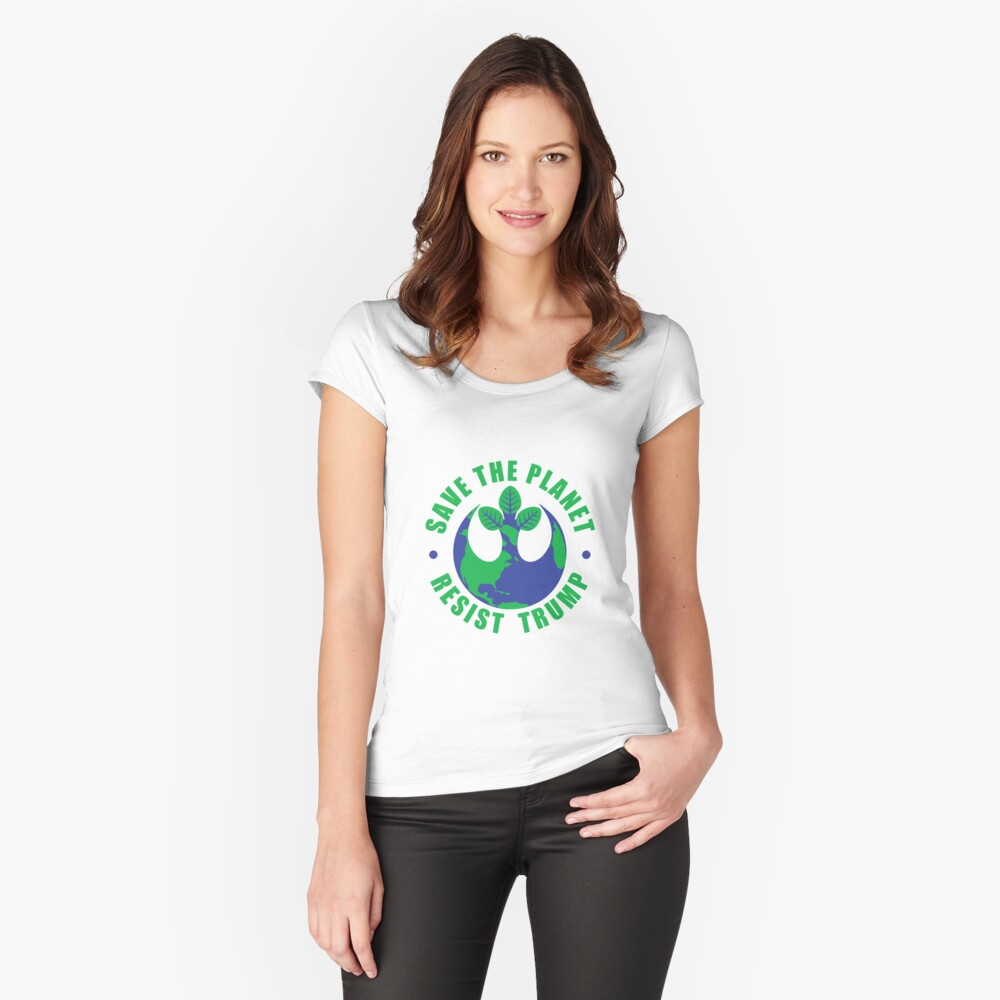 Save The Planet Resist Trump Women's Fitted Scoop T-Shirt Front