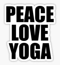 Peace Love Yoga - Quote Sticker