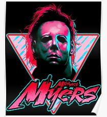 Michael Myers Stay Rad Poster