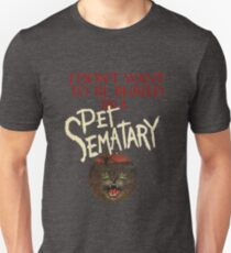 Ramones - I Don't Want To Be Buried In A Pet Sematary - Stephen King Unisex T-Shirt