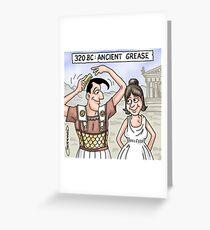 Ancient Grease Greeting Card