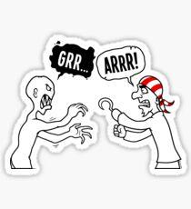 Grrr...Arrr! Sticker