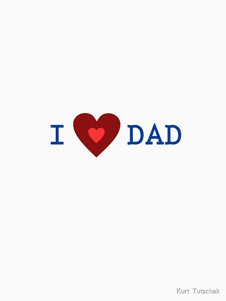 I love dad by tuku