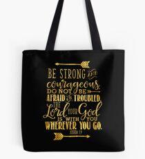 Joshua 1: 9 Gold Bibelvers Tote Bag