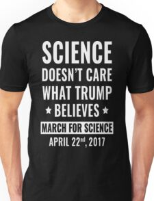Science Doesn't Care T-Shirt  Unisex T-Shirt