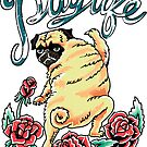 Puglife Tattoo by Huebucket