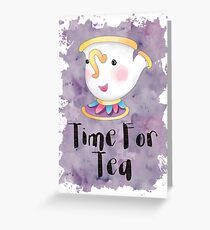 Chip Teacut- Time For Tea Inspired by beauty and the beast Greeting Card