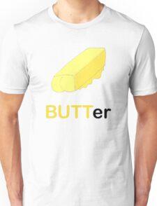 BUTTer Unisex T-Shirt