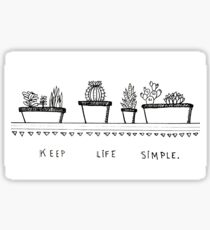 Keep Life Simple - Black and White Sticker