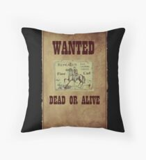 Wanted Dead or Alive Throw Pillow
