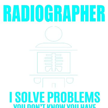 RADIOGRAPHER by janewhiter