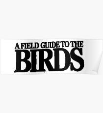 Field Guide to the Birds Poster