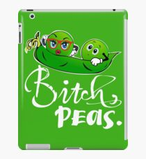 Bitch, peas. Sarcastic humorous vegetable funny iPad Case/Skin