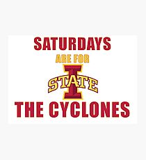 Saturdays are for the Cyclones Photographic Print