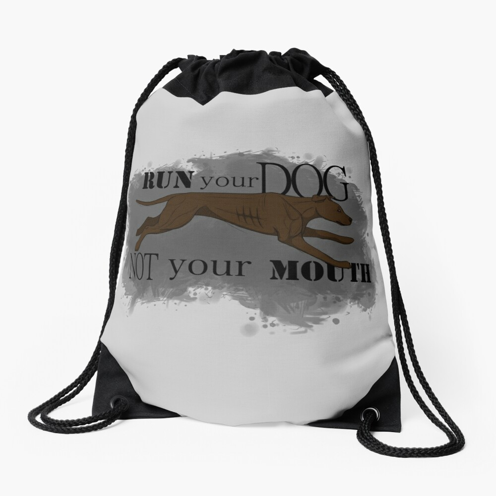 Run Your Dog Not Your Mouth American Pit Bull Terrier Chocolate Drawstring Bag