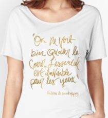 The Little Prince quote, gold Women's Relaxed Fit T-Shirt