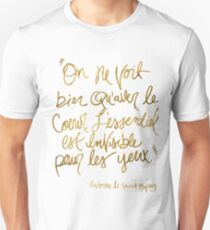 The Little Prince quote, gold T-Shirt