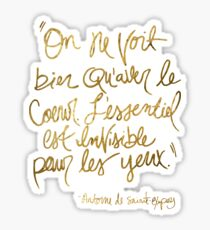 The Little Prince quote, gold Sticker