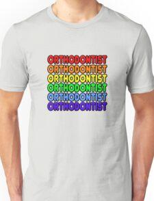 Rainbow Orthodontist Unisex T-Shirt