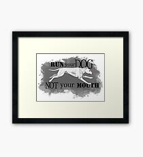 Run Your Dog Not Your Mouth American Pit Bull Terrier White Pink Nose Framed Print