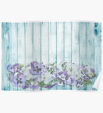 Romantic Vintage Shabby Chic Floral Wood Blue Poster