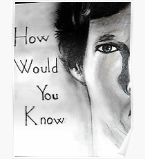 How would you know ? Poster