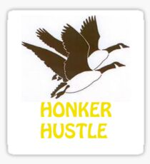 Honker Hustle Sticker