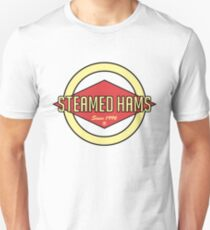 Fat Steamed Hams Unisex T-Shirt