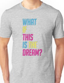 What If Unisex T-Shirt