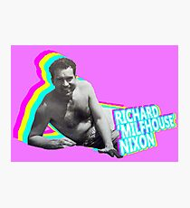 Richard 'Milfhouse' Nixon Photographic Print