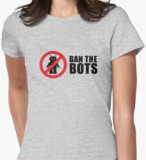 Ban The Bots - Get the message out Women's Fitted T-Shirt