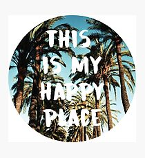 this is my happy place 3 Photographic Print