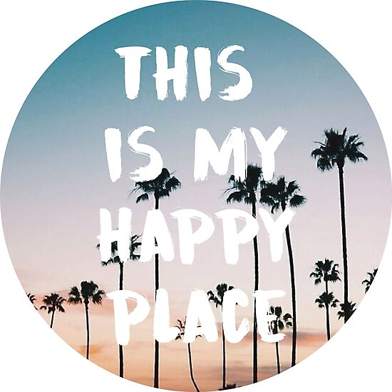 this is my happy place 4 by cgidesign