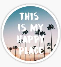 this is my happy place 4 Sticker