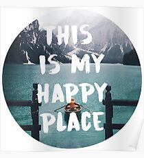 this is my happy place 5 Poster