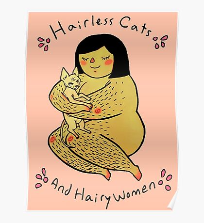 Hairless Cats and Hairy Women  Poster
