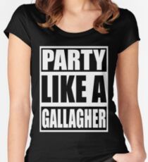 Party like a Gallagher! Women's Fitted Scoop T-Shirt
