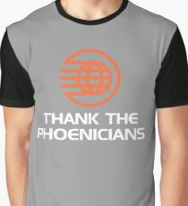 thanks to phoenicians Graphic T-Shirt