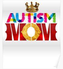 Autism Awareness Queens mom Poster