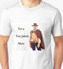For a Few Jabots More T-Shirt