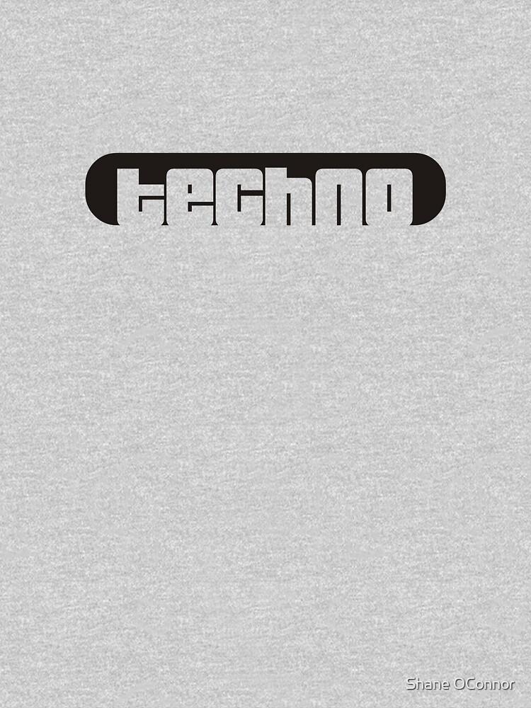 TECHNO by ShaneConnor