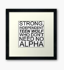 Strong Independent Teen Wolf (black) Framed Print