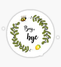 Boy, bye. Sticker