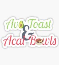 Avo Toast & Acai Bowls  Sticker