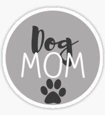 Dog Mom - Grey Sticker