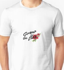 como la flor  Unisex T-Shirt